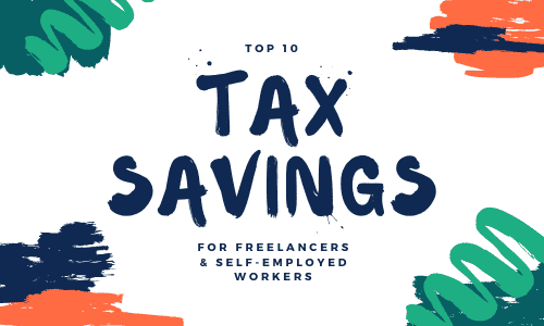 10 Self-Employed Tax Deductions - Tax Savings for Freelancers and Business Owners