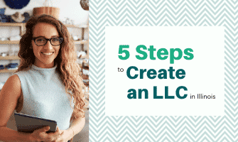 5 Steps to Form an LLC in Illinois